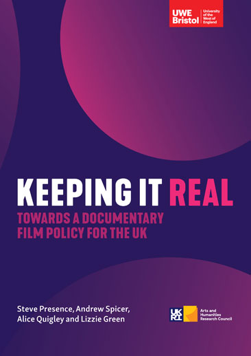 Keeping it Real: Towards A Documentary Film Policy for the UK cover